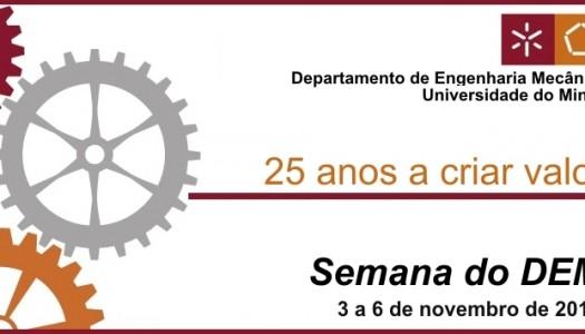 Departamento de Engenharia Mecânica celebrou 25º aniversário com semana de atividades