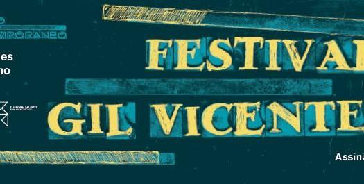 Guimarães é palco da 28.ª edição dos Festivais Gil Vicente