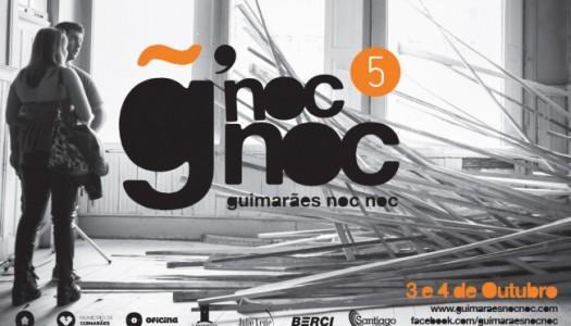 """5ª edição do """"Guimarães noc noc"""" leva arte ao centro da cidade"""