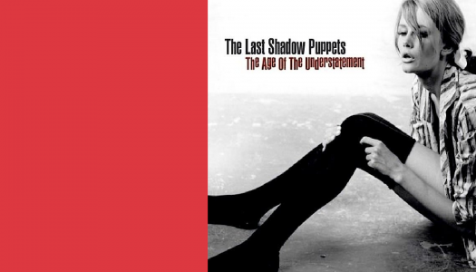 """The """"Lost"""" Shadow Puppets"""