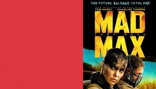 I live, I die, I live again – afirma a saga Mad Max