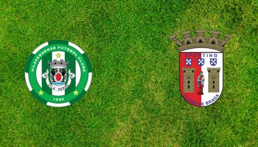 Liga Allianz: três motivos para não perder o Vilaverdense FC vs SC Braga