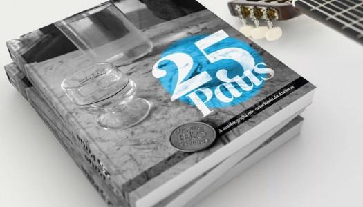 """""""25 Paus"""": a Azeituna em livro"""