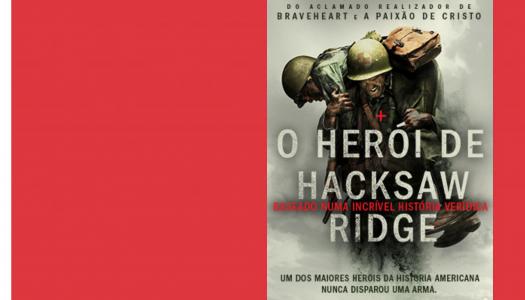 A emocionante história do Herói de Hacksaw Ridge