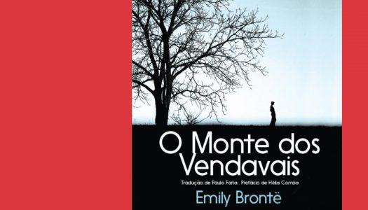 # ARQUIVO | O Monte dos Vendavais: dos romances mais magníficos de todos os tempos