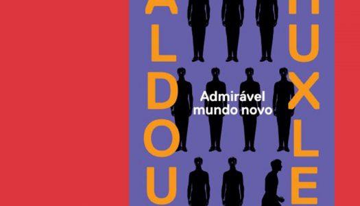 # ARQUIVO | Admirável Mundo Novo: hoje menos admirável e menos novo