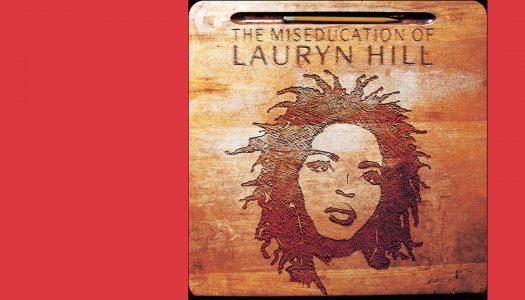 # ARQUIVO | The Miseducation of Lauryn Hill: a antagónica relação entre educação e música
