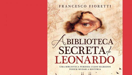 A Biblioteca Secreta de Leonardo: uma viagem matemática por uma mente inquestionavelmente curiosa