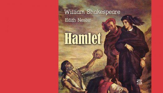 #ARQUIVO | Hamlet: o trabalho sempre surpreendente de um autor imortal