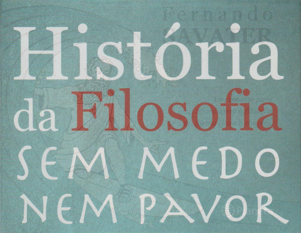 História da Filosofia Sem Medo Nem Pavor