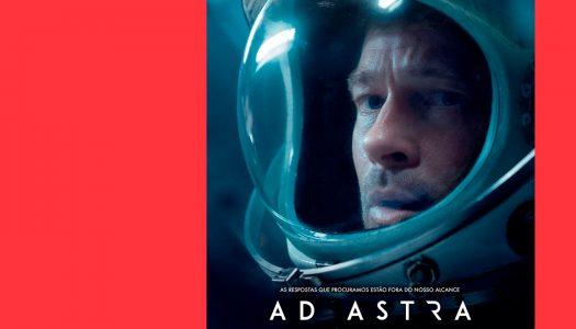 Ad Astra: por ásperos caminhos até aos astros