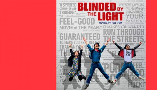 Blinded By The Light – O Poder da Música: a importância do querer