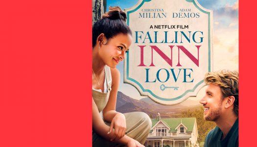 Falling Inn Love: de história a lição de vida
