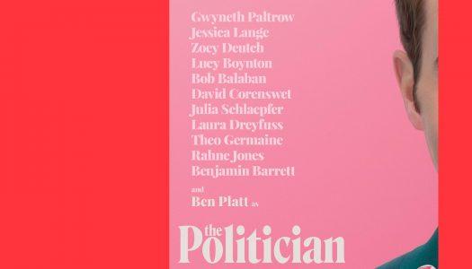 The Politician: como perceber a política em oito horas
