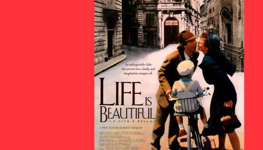 #Arquivo   A Vida é Bela: porque o amor é a força que os une