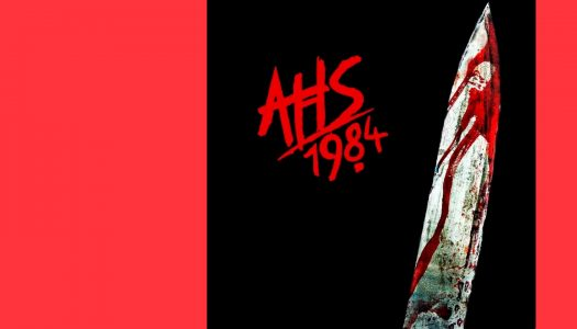 American Horror Story: 1984 | Um terror vindo dos anos 80