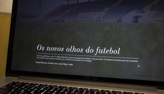 """Reportagem """"Os novos olhos do futebol"""" nomeada para Prémio Nacional de Jornalismo"""