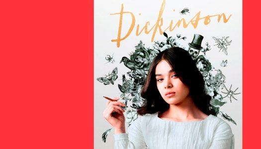 Dickinson: um passado bem moderno