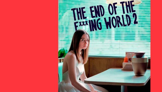 The End of the F***ing World: quase desta vez