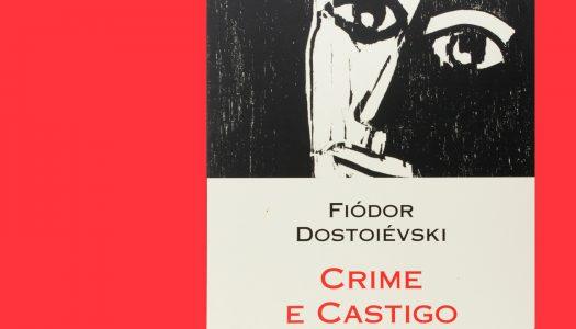 #Arquivo | Crime e Castigo: o ex-libris do desenvolvimento psicológico da personagem