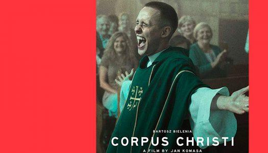 Corpus Christi – A Redenção: um filme abençoado