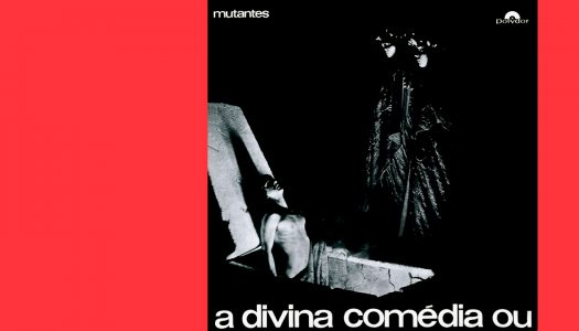 #Arquivo | A Divina Comédia ou Ando Meio Desligado: estranhamente animador