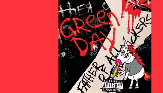 Father of All…:  o rock ao estilo de Green Day