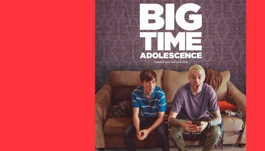 "Big Time Adolescence: um novo tipo de ""coming of age"""