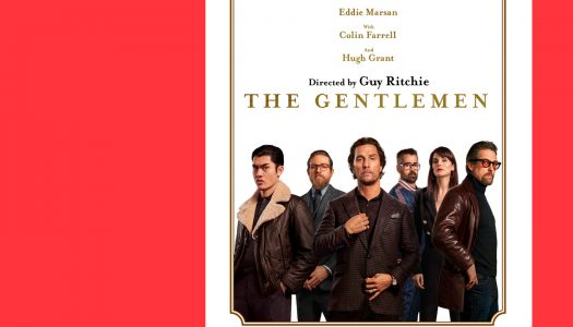 The Gentlemen – Senhores do Crime: um interessante entretenimento