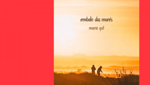 Embalo Das Marés: harmonias de embalar