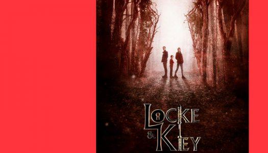 Locke & Key: entretenimento para toda a família