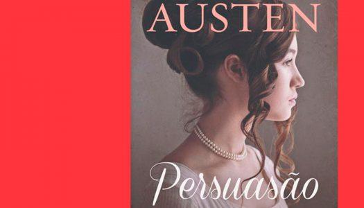 #Arquivo | Persuasão: a ironia da (im)prudência
