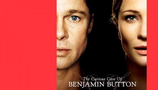 #Arquivo | O Estranho Caso de Benjamin Button: curiosamente estranho do início ao fim