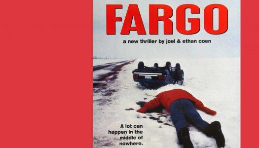 #Arquivo | Fargo: uma escalada de tragédias