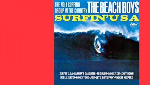 #Arquivo | Surfin' U.S.A.: surfar pelas ondas da música
