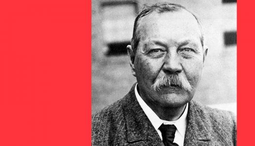 #Perfil | Arthur Conan Doyle: o homem ofuscado pela sua criação