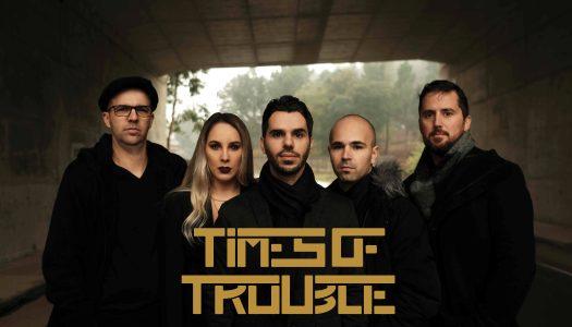 Times of Trouble estreiam-se em live do Facebook