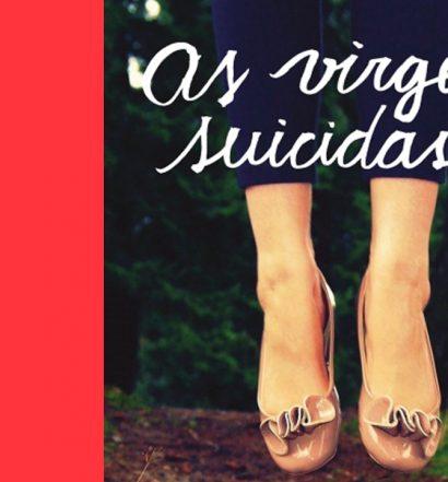 As Virgens Suicidas: Uma dose de paixões platónicas