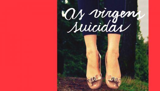 #Arquivo | As Virgens Suicidas: uma dose de paixões platónicas