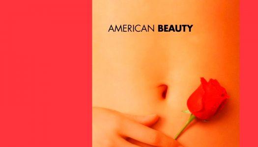 #Arquivo | Beleza Americana: a beleza, a honestidade e a dor