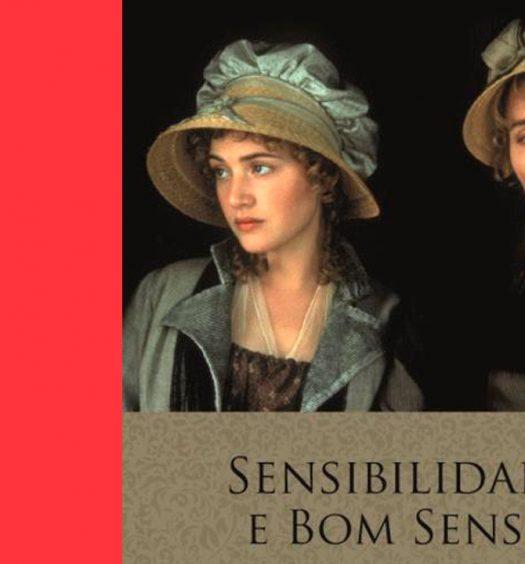 #Arquivo   Sensibilidade e Bom Senso: uma paródia sobre a sensibilidade exagerada de outros tempos