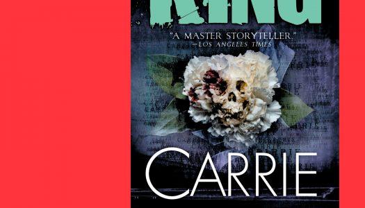 #Arquivo | Carrie: a telecinesia e o terror da realidade