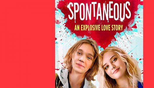 Spontaneous: uma explosão com pouco estrondo
