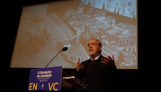 """""""ENVC: O Estaleiro da saudade"""" recorda empresa de construção naval vianense"""