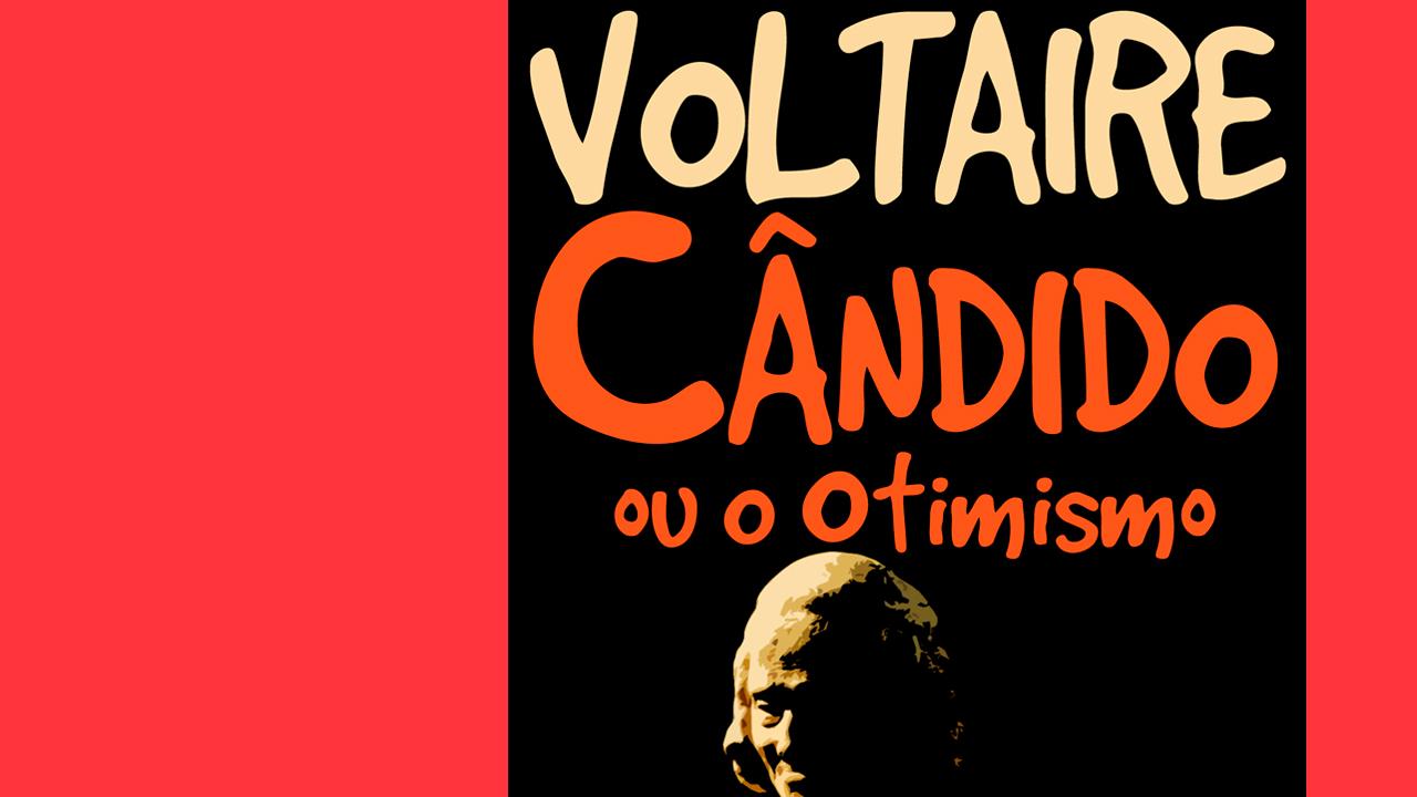Cândido Ou Otimismo: Uma Sátira por Voltaire