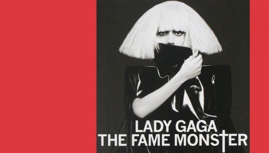 #Arquivo | The Fame Monster: os medos da vida