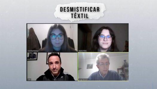"""""""Desmitificar o Têxtil"""": desafios e objetivos da indústria"""