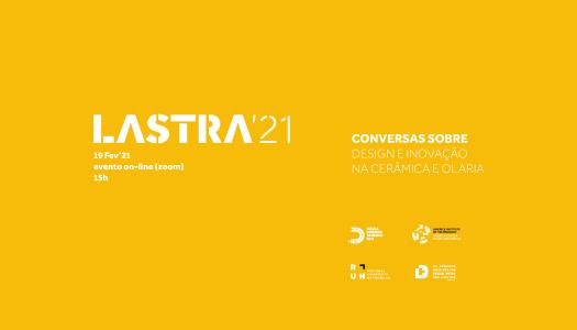 Lastra'21 traz conversas sobre design e inovação em artes tradicionais