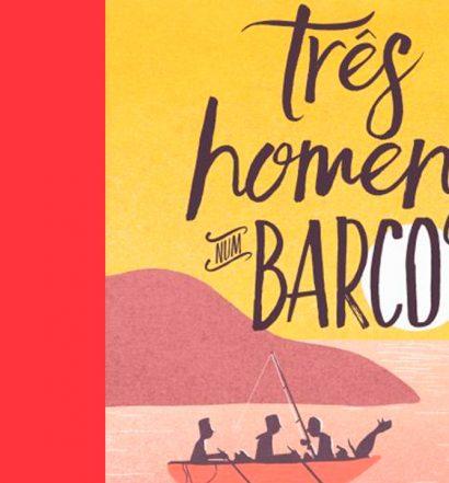 Três Homens num Barco: um clássico da literatura de humor