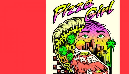 Pizza Girl: uma narrativa atípica